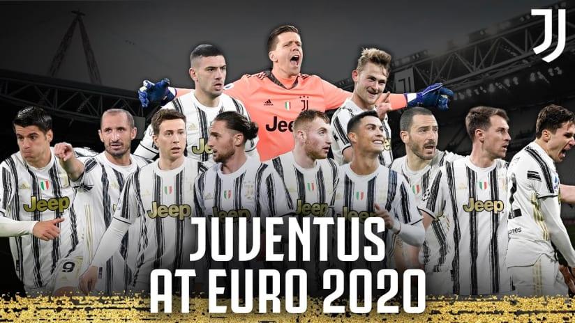 I Bianconeri a EURO 2020!
