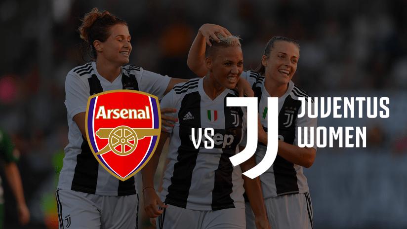 Women | Friendly | Arsenal - Juventus