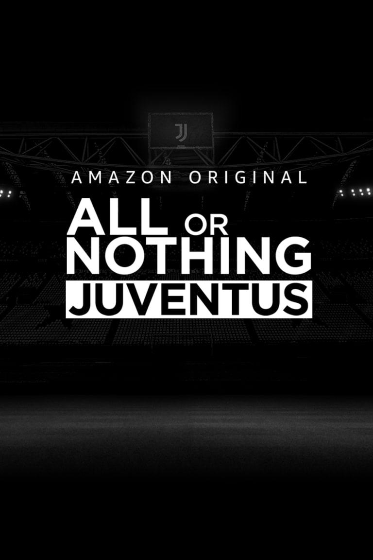 All or Nothing: Juventus|斑马军团将与亚马逊合作拍摄全新纪录片
